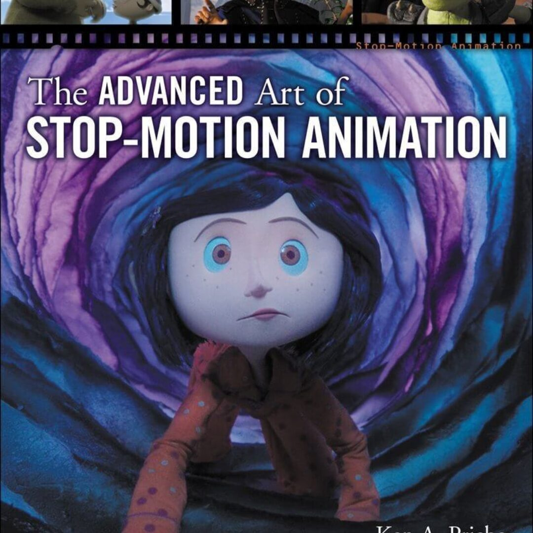 The Advanced Art of Stop Motion Animation
